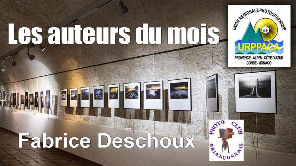 Fabrice Deschoux - Photo-Club du Brianconnaisais