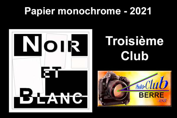 Troisième Club - Papier Monochrome